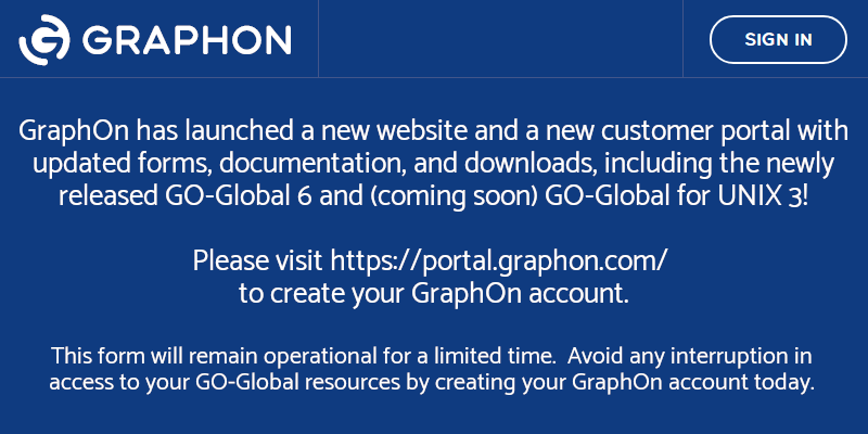 Please use GraphOn's new portal at https://portal.graphon.com/.  This form will be available for a limited time only.