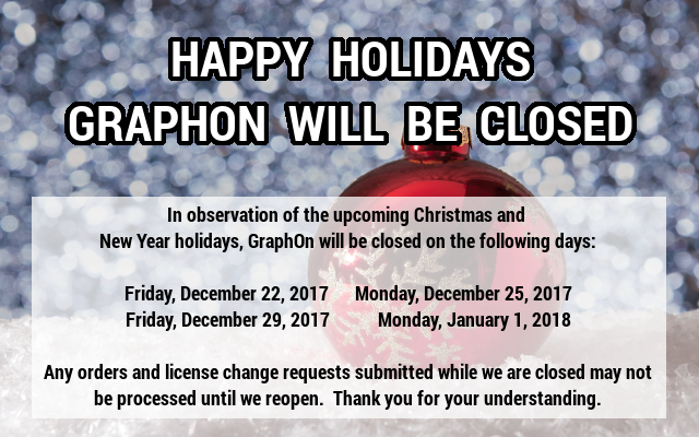 GraphOn will be closed Dec 22-25, 2017 and Dec 29, 2017-Jan 1, 2018.   Orders may not be processed until we reopen on 27-Nov-2017.